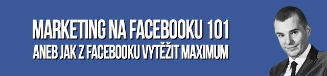 Marketing na Facebooku 101