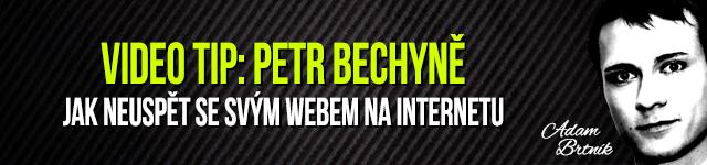 Video Tip: Petr Bechyně – Jak neuspět se svým webem
